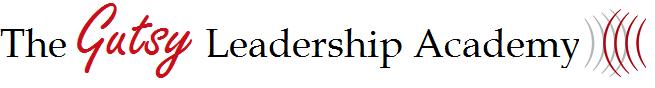 Gutsy Leadership